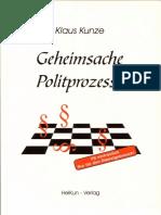 Geheimsache Politprozesse, Systemwechsel Durch Uminterpretation - Klaus Kunze