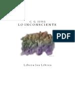 Jung Carl Gustav Lo Inconsciente en La Vida Psiquica Normal y Patologica Doc