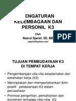 PENGATURAN Kelembagaan Dan Keahlian k3