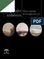 Los Paisajes Andaluces. Hitos y Miradas en los Siglos XIX y XX.pdf