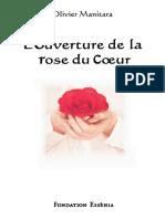 L Ouverture de La Rose Du Coeur