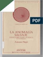 Negri, Antonio. La anomalía salvaje, Anthropos-UAM, México, 1993..pdf