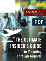 Ultimate Insiders Guide to Traveling Through Airports
