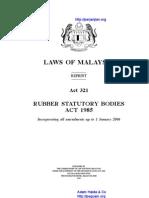 Act 321 Timbangtara Asing 1985 Rubber Statutory Bodies Act 1985