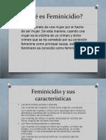 Qué es Feminicidio.pptx