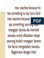 A Wise Man Teaches Because He Has Something