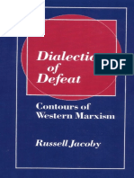 Russell Jacoby - Dialectic of Defeat_ Contours of Western Marxism (2002, Cambridge University Press)