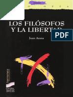 Arana, Juan - Los Filosofos y La Libertad. Necesidad Natural y Autonomia de La Voluntad