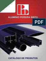 Catalogo Pereira Brito Novo PERFIS DE ALUMÍNIO LINHAS STICK, SUPREMA E GOLD.