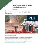 En 10 Años Perforaron 50 Pozos en Bolivia