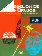 [Otros Mundos 022] Pauwels, Louis & Bergier, Jacques - La Rebelion de Los Brujos [3395] (r2.2)