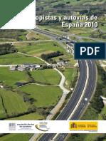 Autopistas y Autovías de España 2010. La Red de Carreteras de Gran Capacidad.pdf