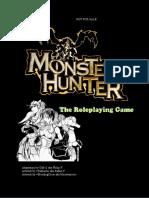 Monster Hunter RPG Not Completed