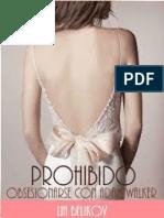2. Prohibido Obsesionarse Con Adam Walker - Lia Belikov