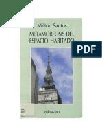 Milton Santos - Metamorfosis Del Espacio Habitado