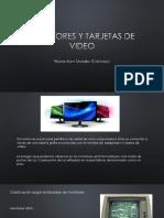 Monitores y Tarjetas de Video