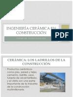 Ingeniería Cerámica en Construcción
