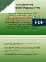 03 02 18 Cuatro Modelos de Comportamiento Organizacional