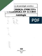 Antologia La Psicologia Evolutiva y Pedagogica en La Urss (1)