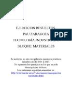 PAU Zaragoza Tecnología Industrial II. Ejercicios resueltos Materiales desde 2004