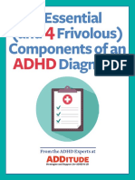 3 Essential and 4 Frivolous Components of an ADHD Diagnosis
