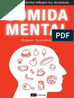 Gonzalez Ruben - Comida Mental - Como Los Alimentos Influyen Tus Decisiones