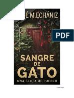 Echaniz Jose M - Sangre de Gato - Una Secta de Pueblo