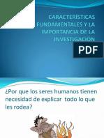 2 Características Fundamentales y La Importancia de La Investigación (1)