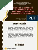Riesgos e Impactos Asociados Con Fenomenos y Peligros Ambientales Naturales