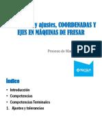 UNIDAD III Ajuste y tolerancias, COORDENADAS Y EJES EN MÁQUINAS DE FRESAR 2016.pptx