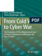 2016 From Cold War to Cyber War the Evolution of the International Law of Peace and Armed Conflict Over the Last 25 Years