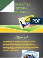 Colombia y La Apertura Economixa