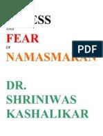 Stress and Fear of Namasmaran Dr. Shriniwas Kashalikar