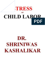 Stress of Child Labor Dr. Shriniwas Kashalikar