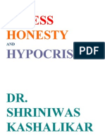 Stress Honesty and Hypocrisy Dr. Shriniwas Kashalikar