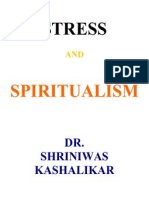 Stress and Spiritualism Dr. Shriniwas Kashalikar