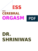 Stress and Cerebral Orgasm Dr. Shriniwas Kashalikar