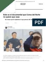 Este Es El Documental Que Corea Del Norte No Quiere Que Veas - VICE
