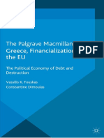 Greece Financialization and the EU the Political Economy of Debt and Destruction