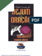 O Poder Secreto Do Jejum e Da Oração Mahech Chavda