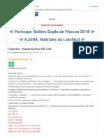 13 pontos - Esquema Ouro R$12,50 - LotoFacil - Como Ganhar na Loteria - O Maior Fórum de Loterias do Brasil