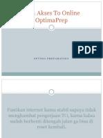 Cara Akses to Online OptimaPrep