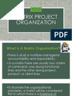 Matrix Project Organization