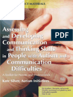 Kate Silver-Assessing and Developing Communication and Thinking Skills in People With Autism and Communication Difficulties_ a Toolkit for Parents and Professionals (Jkp Resource Materials) (2005)