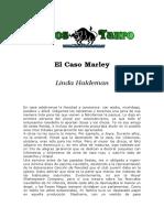 Haldeman, Linda - El Caso Marley.doc