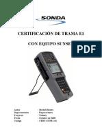 Certificacion de Trama E1 Con Equipo SunSet v1.1