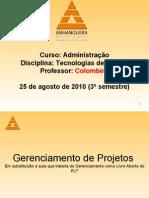Aula - 25.08 de 2010 - Gerencimento de Projetos - 3ºano  3ªaula
