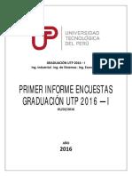 Primer Informe Encuestas Graduación UTP 2016 - I