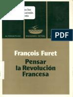 François Furet - Pensar La Revolucion Francesa