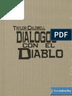 Dialogos Con El Diablo - Taylor Caldwell